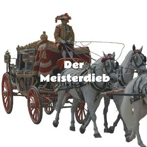 Das Märchen: Der Meisterdieb
